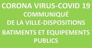 Corona Virus: dispositions pour les bâtiments et espace publics