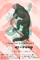 FESTIVAL AY ROOP - Un moment de cirque à partager