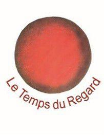 TEMPS DU REGARD